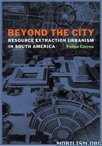 Download ebook Beyond the City by Felipe Correa (.ePUB)