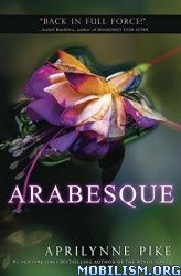 Download Arabesque by Aprilynne Pike (.ePUB)