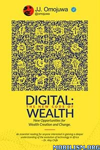 Digital: The New Code of Wealth by Joshua J Omojuwa