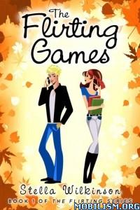 Download ebook The Flirting Series by Stella Wilkinson (.ePUB)