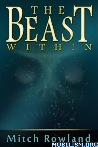 Download The Beast Within by Mitch Rowland (.ePUB)