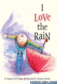 Download ebook I Love the Rain by Margaret Park Bridges (.ePUB)
