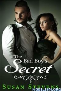 Download ebook The Bad Boy's Secret by Susan Stevens (.ePUB)