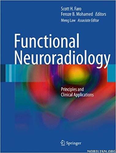 Functional Neuroradiology by Scott H. Faro+