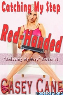 Download ebook Catching My Step Red-Handed by Casey Cane (.ePUB) (.MOBI)