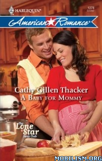 Download A Baby For Mommy by Cathy Gillen Thacker (.ePUB)