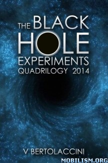 Download ebook The Black Hole Experiments by V Bertolaccini (.ePUB) (.MOBI)