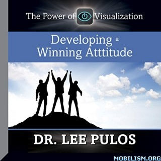 Developing a Winning Attitude by Lee Pulos
