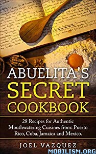 Abuelita's Secret Cookbook by Joel Vazquez