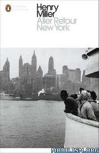 Aller Retour New York by Henry Miller
