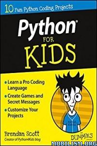 Download Python For Kids For Dummies by Brendan Scott (.ePUB)
