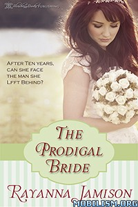 Download ebook The Prodigal Bride by Rayanna Jamison (.ePUB)+