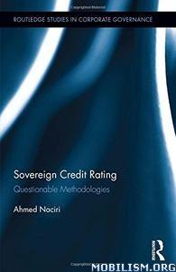 Download ebook Sovereign Credit Rating by Ahmed Naciri (.PDF)