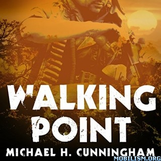 Walking Point by Michael H. Cunningham