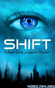 Download ebook Shift by Robert Lenz, Jacob Hunter (.ePUB)