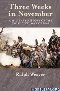 Three Weeks in November by Ralph Weaver