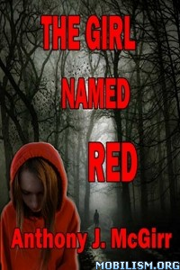 Download The Girl Named Red by Anthony J. McGirr (.ePUB)