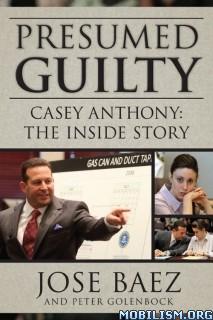 Download ebook Presumed Guilty by José Báez (Jose Baez) (.ePUB)