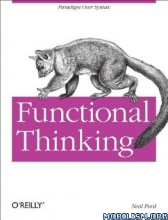 Download Functional Thinking by Neal Ford (.ePUB)