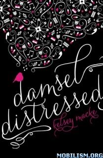 Download ebook Damsel Distressed by Kelsey Macke (.ePUB)