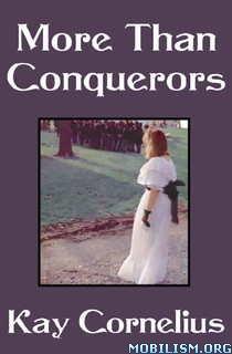 Download More than Conquerors by Kay Cornelius (.ePUB)