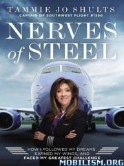 Nerves of Steel by Tammie Jo Shults