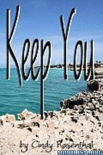 Download ebook Keep You by Cindy Rosenthal (.ePUB)(.PDF)