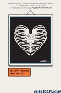Download ebook The Art of Starving by Sam J. Miller (.ePUB)