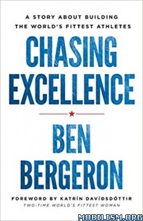 Download ebook Chasing Excellence by Ben Bergeron (.MOBI)