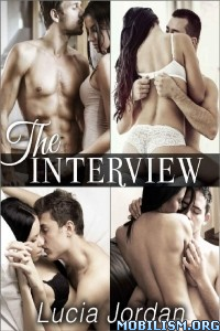Download ebook The Interview: Complete Series by Lucia Jordan (.ePUB)
