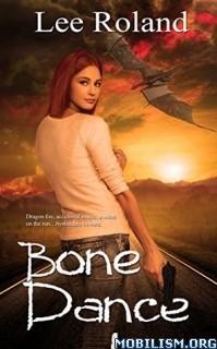 Download ebook Bone Dance by Lee Roland (.ePUB)(.MOBI)