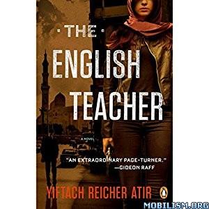Download ebook The English Teacher by Yiftach Reicher Atir (.MP3)