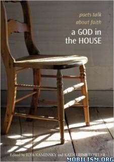 A God in the House by Ilya Kaminsky, Katherine Towler