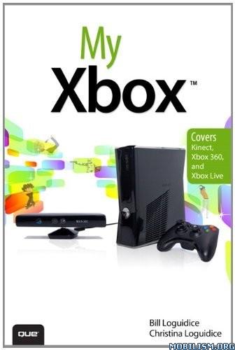 Download My Xbox 360 by Bill Loguidice & Christina Loguidice (.PDF)
