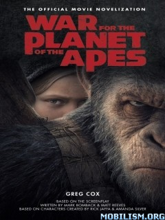 Download ebook War for the Planet of the Apes by Greg Cox (.ePUB)