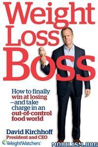 Weight Loss Boss by David Kirchhoff