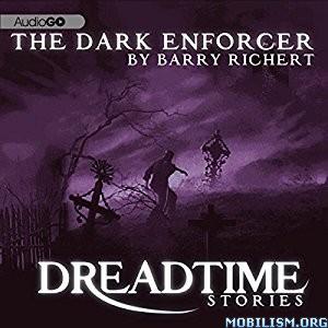 Download The Dark Enforcer by Barry Richert (.MP3)