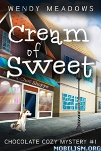 Download Cream of Sweet by Wendy Meadows (.ePUB)