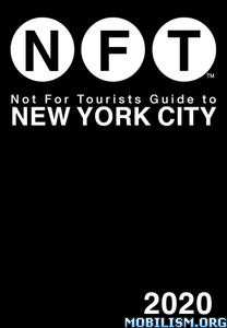 Not For Tourists Guide New York City 2020 by Not for Tourists
