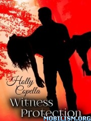 Download Witness Protection series by Holly Copella (.ePUB)(.MOBI)