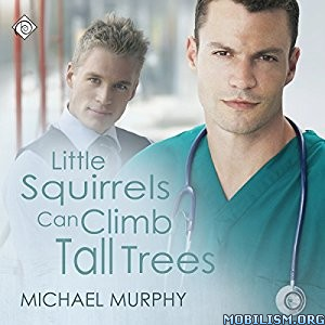 Download ebook Little Squirrels Can Climb Tall.. by Michael Murphy (.M4A)
