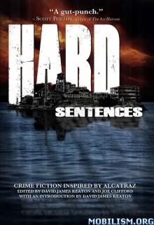 Download ebook Hard Sentences by David James Keaton et al (.ePUB)