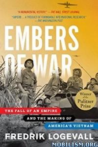 Download ebook Embers of War by Fredrik Logevall (.ePUB)