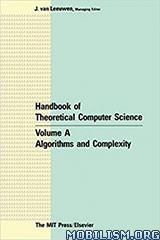 Handbook of Theoretical Computer Science by Jan Van Leeuwen