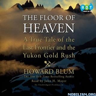 The Floor of Heaven by Howard Blum