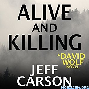 Download Alive & Killing by Jeff Carson (.MP3)