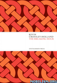 Download The Breaking Hour by Kevin Crossley-Holland (.ePUB)+