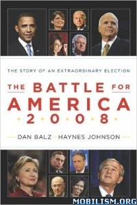 Download ebook The Battle for America 2008 by Dan Balz et al (.ePUB)