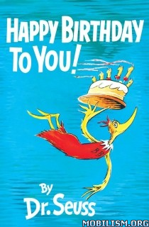 Download ebook Happy Birthday to You! by Dr. Seuss (.ePUB) (.MOBI) (.AZW3)