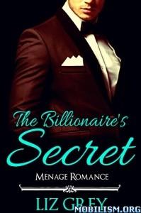 Download ebook The Billionaire's Secret by Liz Grey (.ePUB)